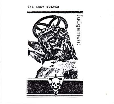 THE GREY WOLVES : Judgement