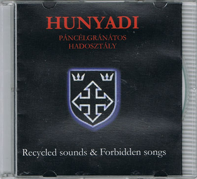 HUNYADI P.H. : Recycled Sounds & Forbidden Songs