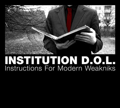INSTITUTION D.O.L. : Instructions For Modern Weakniks