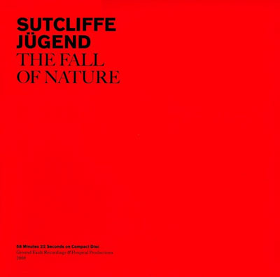 SUTCLIFFE JUGEND : The Fall of Nature