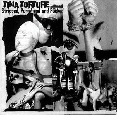 TINA TORTURE : Stripped, Punishead and Fucked