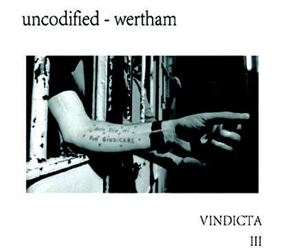 UNCODIFIED - WERTHAM : Vindicta III