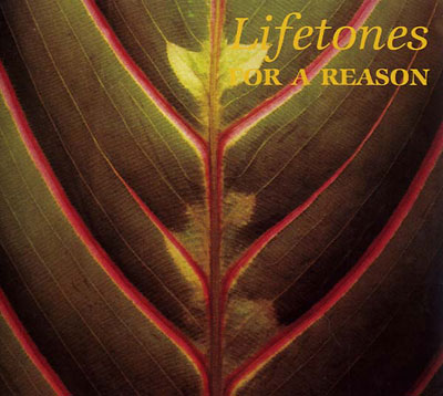 LIFETONES : For A Reason