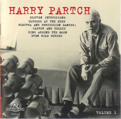 HARRY PARTCH : Collection Volume 1