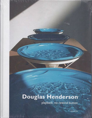 DOUGLAS HENDERSON : Playback. no rewind button