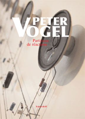 PETER VOGEL : Partitions de Reactions