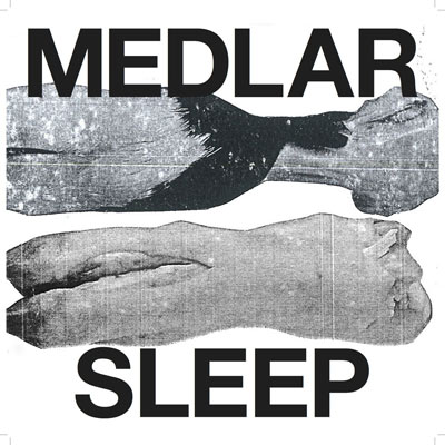 MEDLAR : Sleep