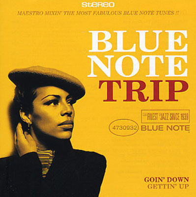 MAESTRO : Blue Note Trip - Goin' Down / Gettin' Up
