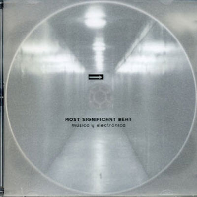 MOST SIGNIFICANT BEAT : Musica Y Electronica