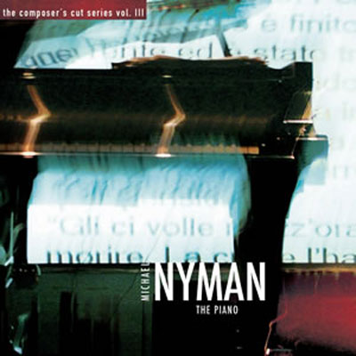 MICHAEL NYMAN : The Piano