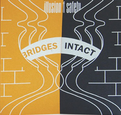ILLUSION OF SAFETY : Bridges Intact