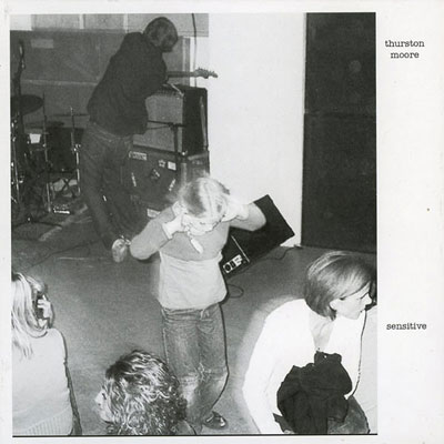 THURSTON MOORE : Sensitive / Lethal