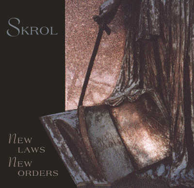 SKROL : New Laws / New Orders