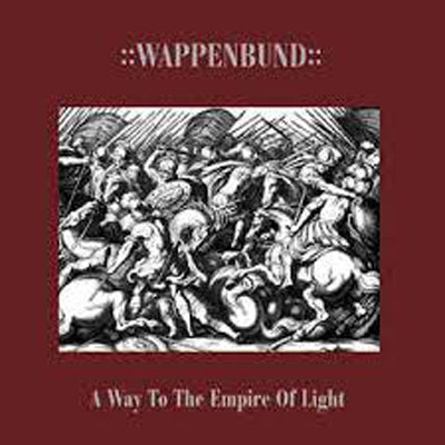 WAPPENBUND : A Way To The Empire Of Light