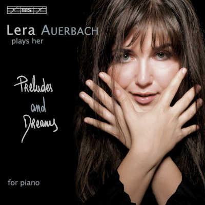 LERA AUERBACH : Preludes And Dreams