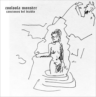 COOLOOLA MONSTER : Canciones del Diablo