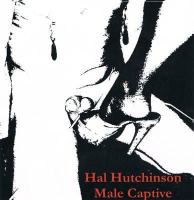 HAL HUTCHINSON : Male Captive