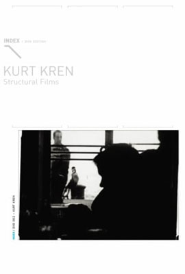 KURT KREN : Structural Films